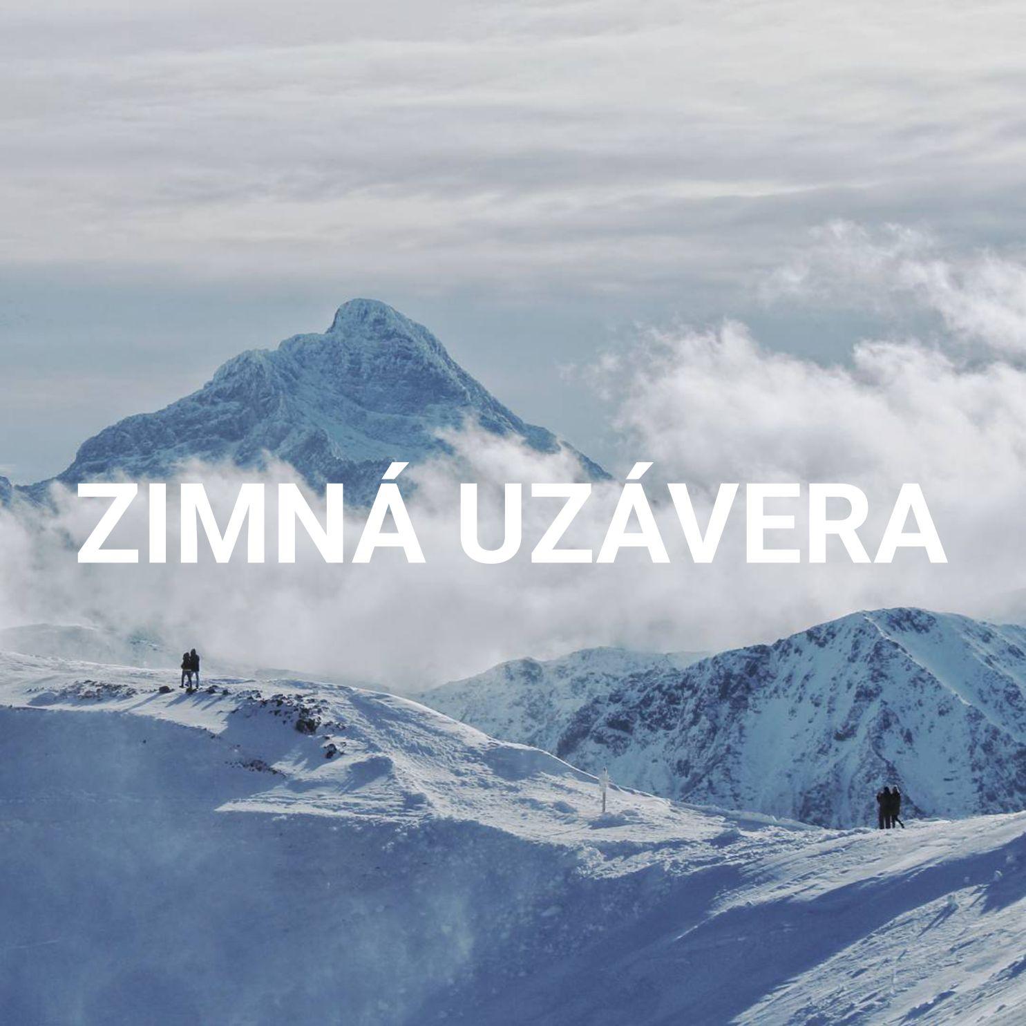 Zimná uzávera Vysoké Tatry (Nízke Tatry, Západné Tatry)