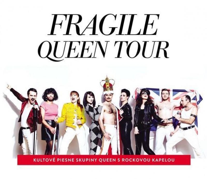 Obrázok: FRAGILE QUEEN TOUR