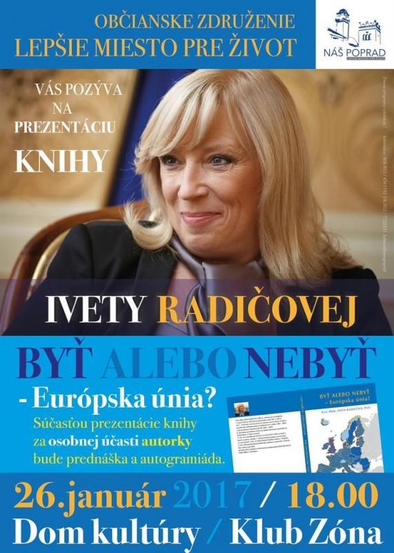 Obrázok: Iveta Radičová - Byť či nebyť EÚ