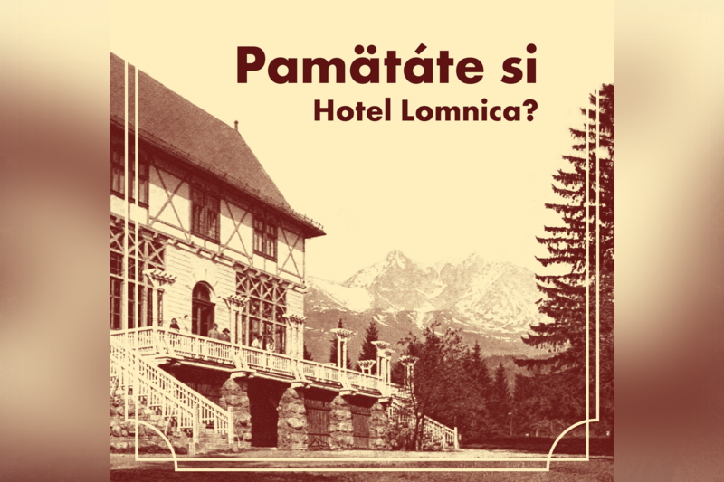 Obrázok: Výzva pre pamätníkov Hotela Lomnica
